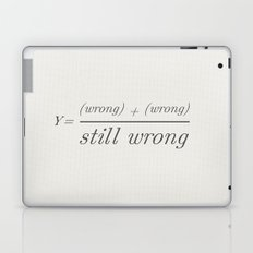 2 wrongs don't make a right Laptop & iPad Skin