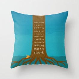 Lab No.4 Everyday Is A Genius.  But If You Judge A Fish By Its Ability To Climb A Tree Quotes poster Throw Pillow