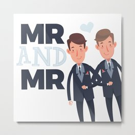 Mr and Mr gay wedding Metal Print