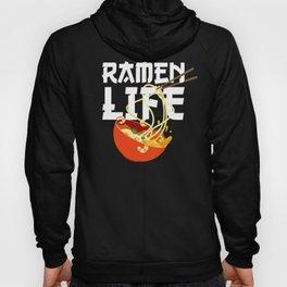 Ramen Life Fun Ramen Noodle Bowl Anime Lovers Hoody