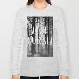 Forest - Lose Yourself Long Sleeve T-shirt