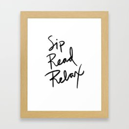 Sip, Read, Relax Framed Art Print