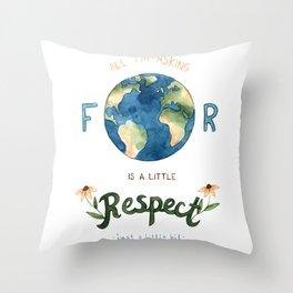 Respect Earth Art Throw Pillow