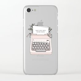 Don't Stop Clear iPhone Case