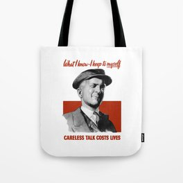 What I Know - I Keep To Myself Tote Bag