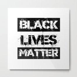 Black Lives Matter Sign Metal Print