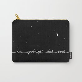 You've Got Mail- So Goodnight Dear Void Carry-All Pouch