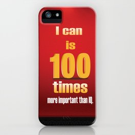 I can a Motivational Word Design Quote iPhone Case