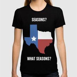 Funny Texas Seasons Design T-shirt