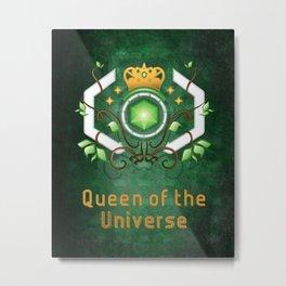 Queen of the Universe Metal Print