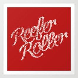Reefer Roller Art Print