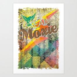 Real Moxie Art Print