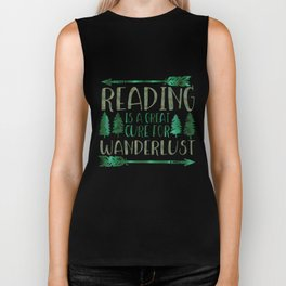 Reading is a Great Cure for Wanderlust (Green) Biker Tank