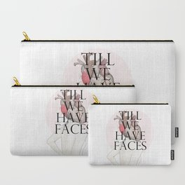 Till We Have Faces II Carry-All Pouch
