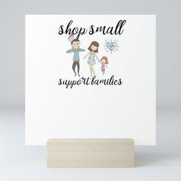 Shop Small Support Local Businesses Mini Art Print