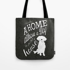 Home with Dog Tote Bag