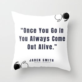 37   |  Jaden Smith Quotes | 190904 Throw Pillow