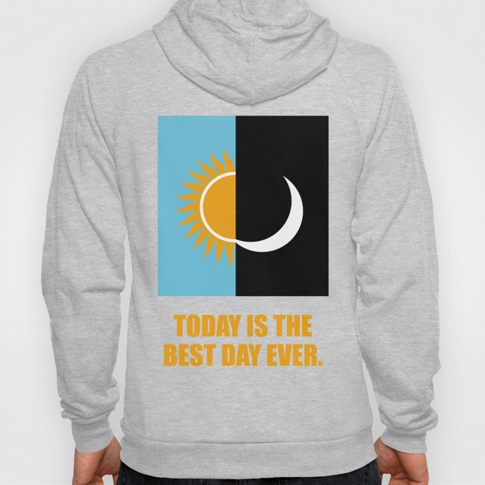 Lab No. 4 - Today is the best day ever corporate start-up quotes poster Hoody