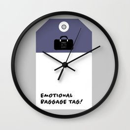 EMOTIONAL BAGGAGE Wall Clock