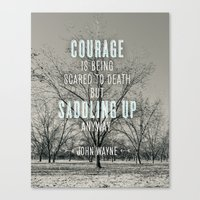 courage Canvas Prints featuring courage by Lay Baby Lay