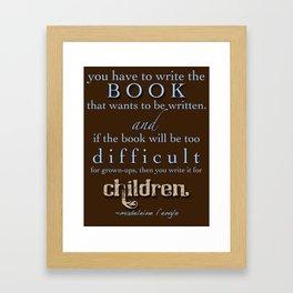 Writers' Quotes: Write for Children Framed Art Print