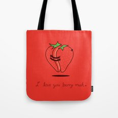 How much do I love you? Tote Bag