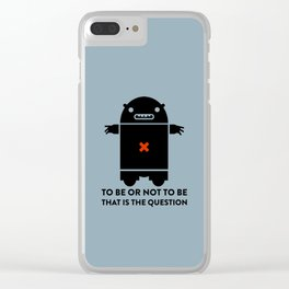 To be or not to be_blue Clear iPhone Case