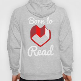 Born to Read Hoody