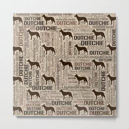 Dutch Shepherd - Hollandse Herder - Dutchie Metal Print