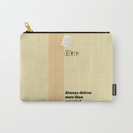 Lab No. 4 - Always Deliver More Than Expected Motivational Typography Quotes Poster Carry-All Pouch