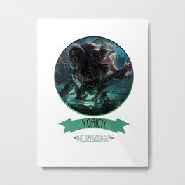 League Of Legends - Yorick Metal Print