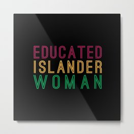 Educated Islander Woman Metal Print