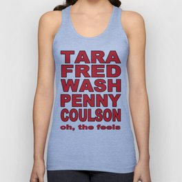 Tara, Fred, Wash Penny, Coulson. Oh the feels. Unisex Tank Top
