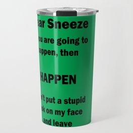 Dear Sneeze Travel Mug