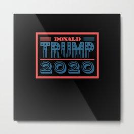 Donald Trump 2020 Metal Print