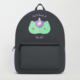 Don't Dream It, Be It! Backpack