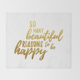Beautiful reasons - gold lettering Throw Blanket
