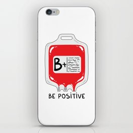 Be positive iPhone Skin