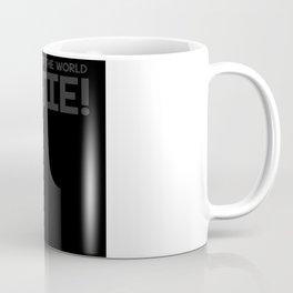 Dyslexics Of The World Untie T Shirt Coffee Mug