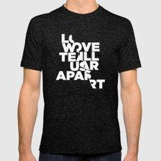 LOVE WILL TEAR US APART Tri-Black MEDIUM Mens Fitted Tee