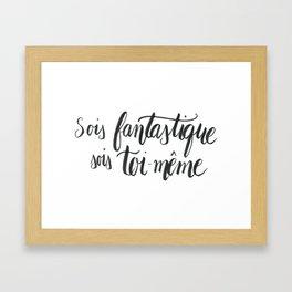 sois fantastique noir Framed Art Print