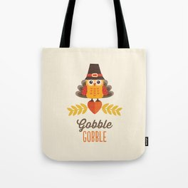 THANKSGIVING OWL IN TURKEY COSTUME AND PILGRIM HAT Tote Bag
