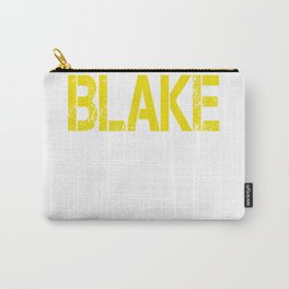 All care about is_BLAKE Carry-All Pouch
