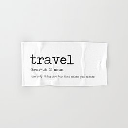 Travel by definition Hand & Bath Towel