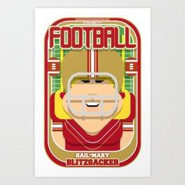 American Football Red and Gold - Hail-Mary Blitzsacker - Hazel version Art Print
