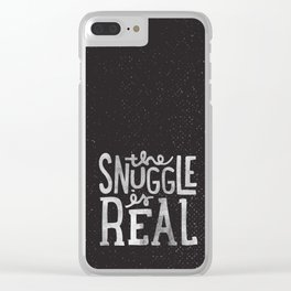 Snuggle is real - black Clear iPhone Case