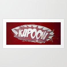 kapoow Art Print