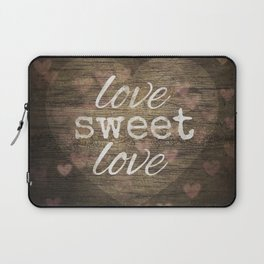 Love Sweet Love Laptop Sleeve