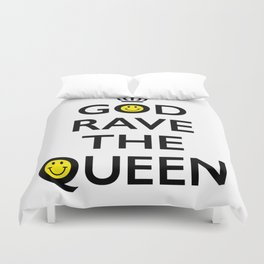 GOD RAVE THE QUEEN Duvet Cover