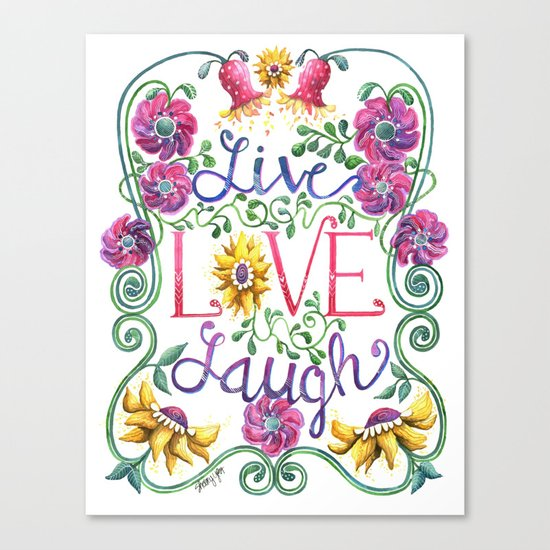 Live Love Laugh Canvas Print